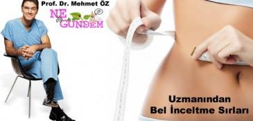 Prof. Dr. Mehmet Öz'den Bel İncelten Tarif